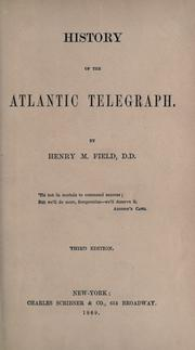 History of the Atlantic Telegraph by Henry Martyn Field