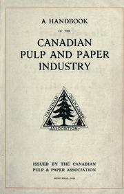 Cover of: handbook of the Canadian pulp and paper industry. | Canadian Pulp and Paper Association.