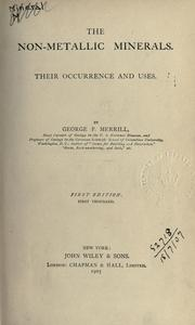 Cover of: The non-metallic minerals by George Perkins Merrill