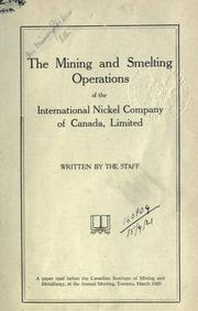 The mining and smelting operations of the International Nickel Company of Canada, limited by International Nickel Company of Canada.