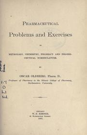 Pharmaceutical problems and exercises in metrology, chemistry, pharmacy and pharmaceutical nomenclature