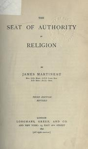 The seat of authority in religion by James Martineau