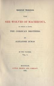 The she-wolves of Machecoul, to which is added, the Corsican brothers by Alexandre Dumas
