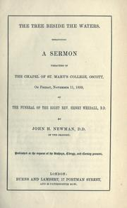 Cover of: The tree beside the waters: a sermon preached in the chapel of St. Mary's College, Oscott, on Friday, November 11, 1859, at the funeral of the Right Rev. Henry Weedall, D.D.