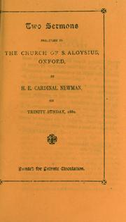Cover of: Two sermons preached in the Church of S. Aloysius, Oxford: on Trinity Sunday, 1880