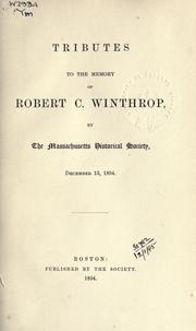 Tributes to the memory of Robert C. Winthrop