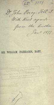 Cover of: The life of Sir William Fairbairn, bart