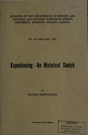 Cover of: Kapuskasing, an historical sketch by Watson Kirkconnell