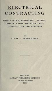 Electrical contracting by Louis John Auerbacher