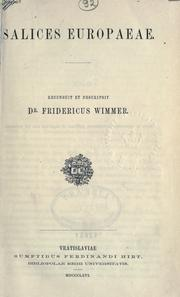 Cover of: Salices Europaeae. by Friedrich Wimmer