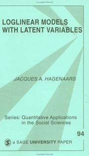 Cover of: Loglinear models with latent variables | Jacques A. Hagenaars