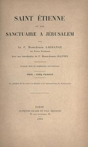 Cover of: Saint Etienne et son sanctuaire à Jérusalem