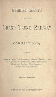 Cover of: Summer resorts reached by the Grand Trunk Railway and its connections | Grand Trunk Railway Company of Canada