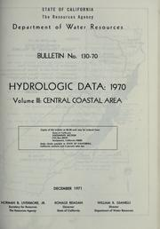 Hydrologic data, 1970 by California. Dept. of Water Resources.