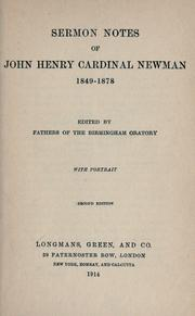 Cover of: Sermon notes of John Henry Cardinal Newman, 1849-1878: with portrait