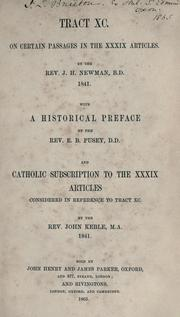 Cover of: Tract XC: on certain passages in the XXXIX Articles