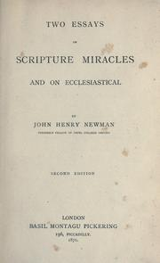Cover of: Two essays on Scripture miracles and on ecclesiastical