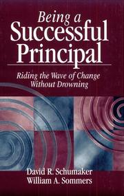 Cover of: Being a Successful Principal | David R. Schumaker