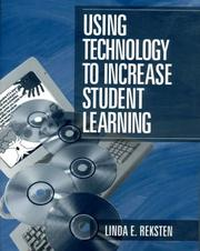 Cover of: Using Technology to Increase Student Learning