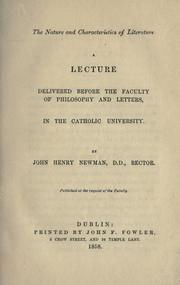 Cover of: The nature and characteristics of literature | John Henry Newman
