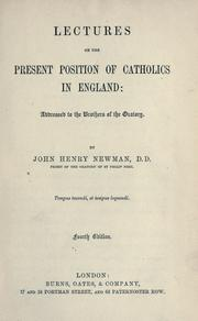 Cover of: Lectures on the present position of Catholics in England | John Henry Newman