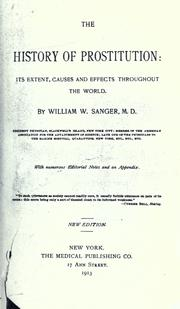 Cover of: The history of prostitution | William W. Sanger