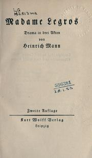 Cover of: Madame Legros: Drama in drei Akten.