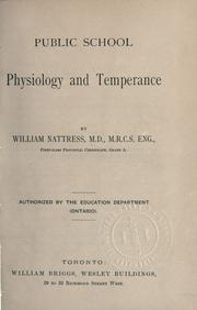 Cover of: Public school physiology and temperance | William Nattress