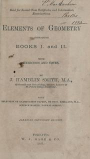 Cover of: Elements of geometry, containing books I and II with exercises and notes | J. Hamblin Smith