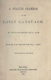 Cover of: A smaller grammar of the Latin language