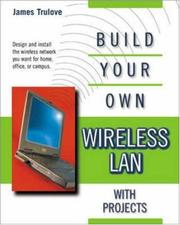 Cover of: Build your own wireless LAN | James Trulove