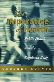 The imperative of health by Deborah Lupton