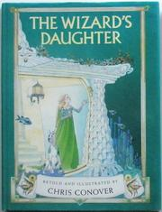 Cover of: The wizard's daughter | Chris Conover