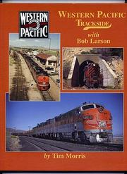 Cover of: Western Pacific Trackside with Bob Larson