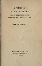 Cover of: A critic in Pall Mall by Oscar Wilde