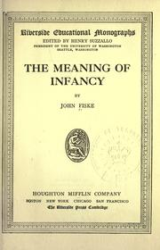 Cover of: The meaning of infancy