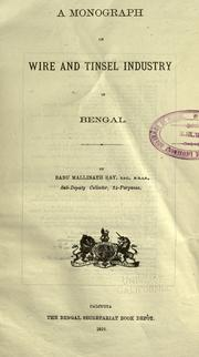 Cover of: A monograph on wire and tinsel industry in Bengal