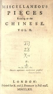Cover of: Miscellaneous pieces relating to the Chinese ... by Thomas Percy