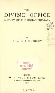 The Divine Office by E. J. Quigley
