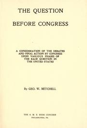 The question before Congress by George Washington Mitchell