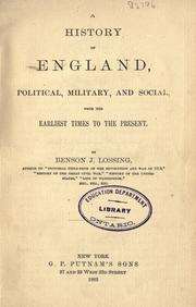 Cover of: A history of England, political, military, and social, from the earliest times to the present