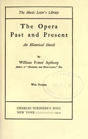 Cover of: The opera, past and present