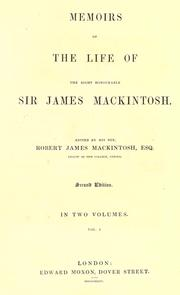 Cover of: Memoirs of the life of Sir James Mackintosh
