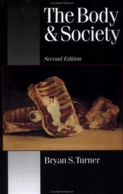 The body and society by Bryan S. Turner
