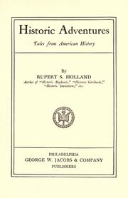 Cover of: Historic adventures | Rupert Sargent Holland