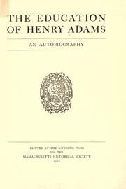 Cover of: The education of Henry Adams by Henry Adams