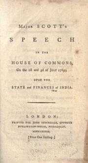 Cover of: Major Scott's speech in the House of commons, on the 1st and 3d of July 1789