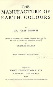 Cover of: The manufacture of earth colours
