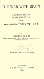 Cover of: The war with Spain: A complete history of the war of 1898 between the United States and Spain.