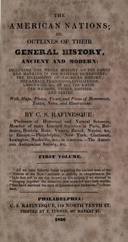 Cover of: The American nations: or, outlines of their general history, ancient and modern, including: the whole history of the earth and mankind in the western hemisphere; the philosophy of American history; the annals, traditions, civilization, lanuguages, &c., of all the American nations, tribes, empires, and states...
